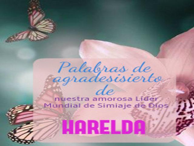 Palavras de agradesisierto de nuestra amorosa Lider Mundial de Simiaje de Dios Maestra HARELDA